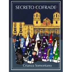 Secreto Cofrade - Crianza Somontano
